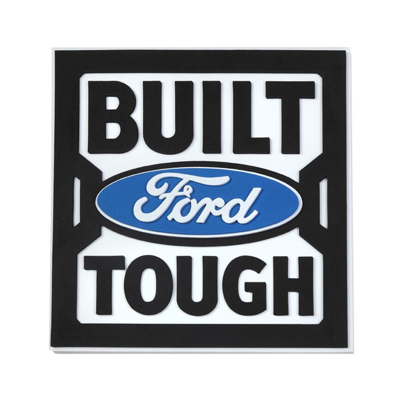 built ford tough thick white top, black text, blue logo foam sign